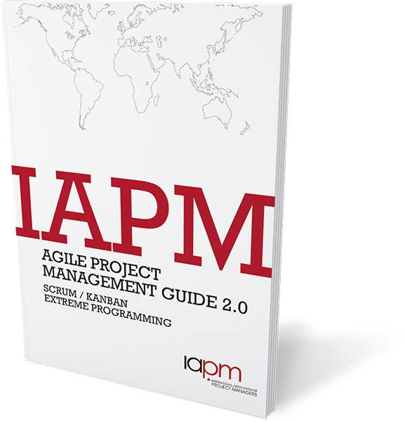 Agile PM Guide 2.0: Scrum, Kanban und Extreme Programming