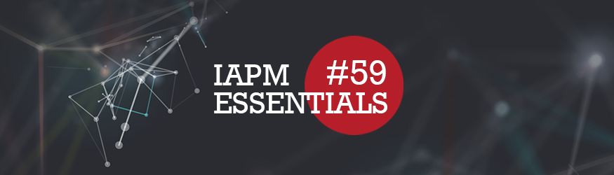 IAPM Essentials #59 - Recent news from the world of project management