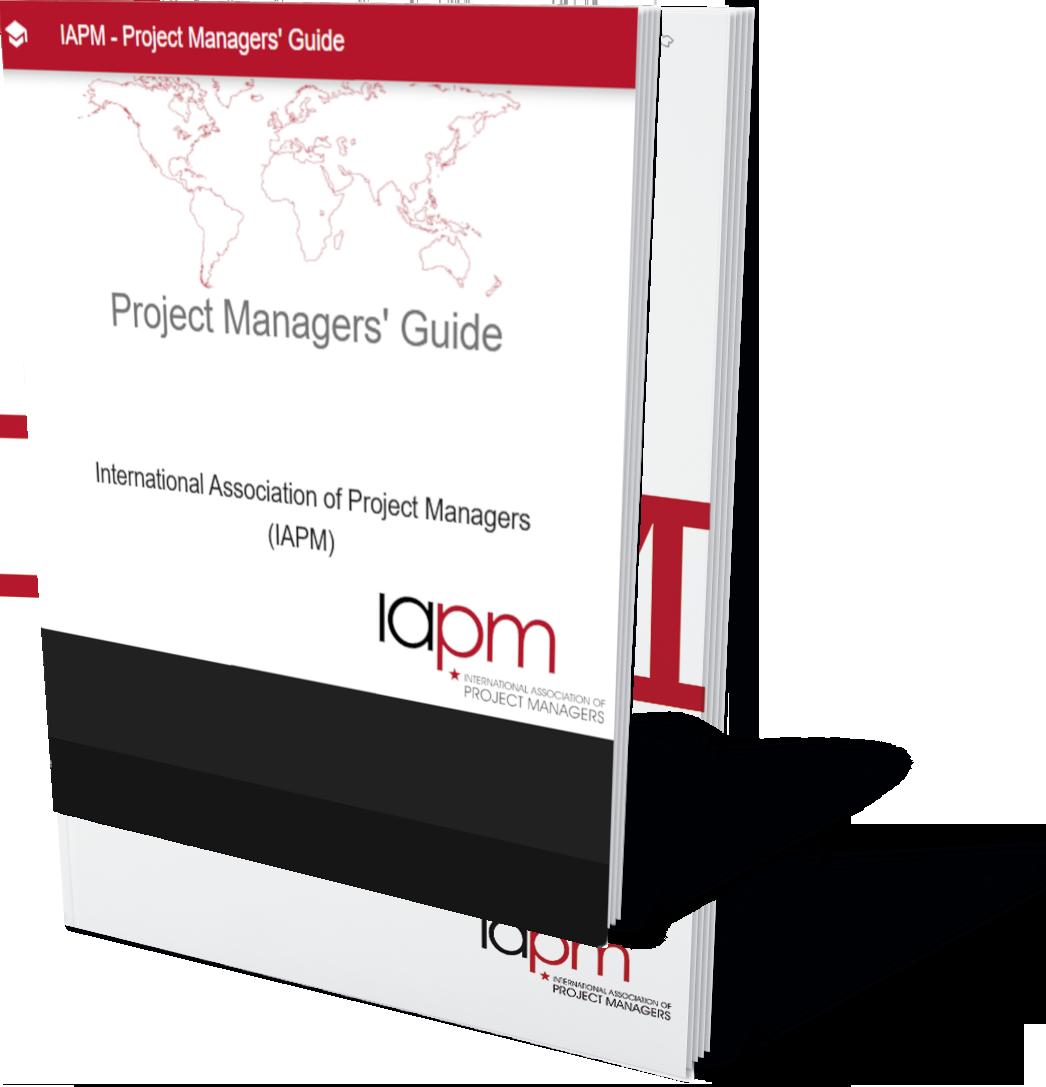 Project Managers' Guide (IAPM) - Die Zertifizierungsgrundlage im traditionellen Projektmanagement