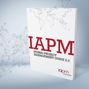 The Hybrid PM Guide 2.0 has arrived – the IAPM guide for hybrid project management